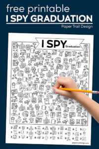Graduation party activity printable with kids hand holding pencil with text overlay- free printable I spy graduation