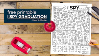 I spy graduation themed game with apple, tape, stapler, and kids hand with text overlay free printable I spy graduation