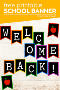 Welcome back to school banner with text overlay- free printable school banner