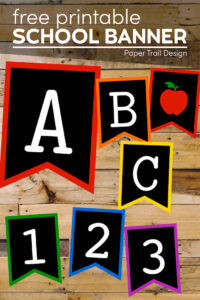 ABC, 123 with apple backt o school colorful chalkboard banner letters with text overlay- free printable school banner