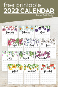 Floral calendar pages from January to December with text overlay- free printable 2022 calendar