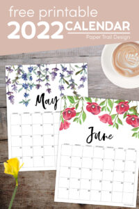 May and June floral calendar pages with text overlay- free printable 2022 calendar
