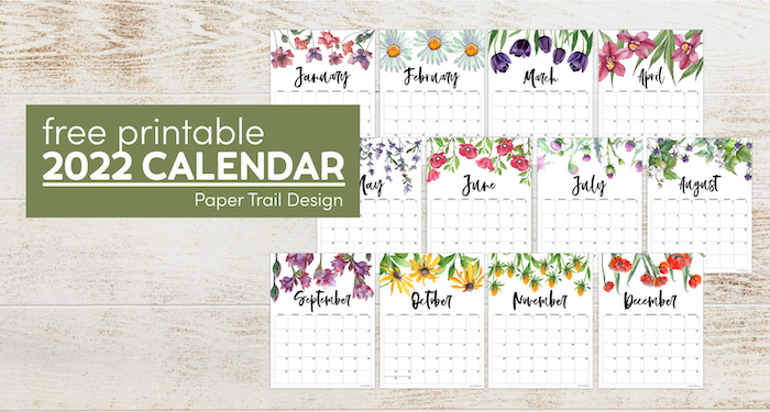 Floral monthly calendar pages with text overlay- free printable 2022 calendar