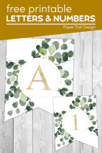 Decorative eucalyptus banner letter A and number 1 with text overlay- free printable letters & numbers