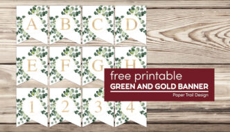 Banner letters A through H and numbers 1-4 with text overlay- free printable green and gold banner