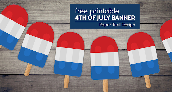 Free printable 4th of July Banner firecracker popsicle with text overlay- free printable 4th of July banner