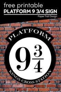 Free printable platform 9 3/4 sign for Kings Cross Station with text overlay- free printable platorm 9 3/4 sign