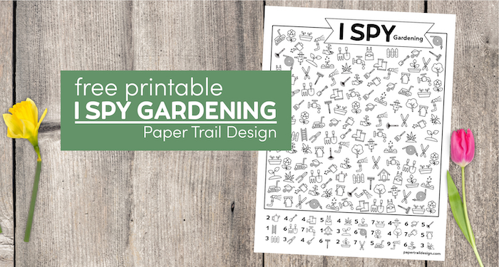 Gardening themed I spy printable page with flowers with with text overlay- free printable I spy gardening