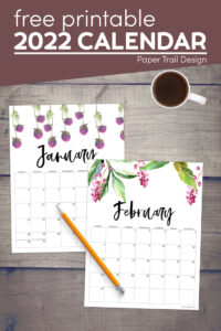 2022 floral January and February calendar pages with text overlay- free printable 2022 calendar